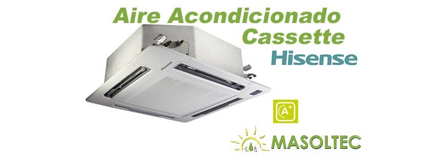 hisense aire acondicionado cassette masoltec plasencia